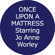 ONCE UPON A MATTRESS Starring Jo Anne Worley