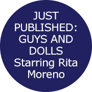 GUYS AND DOLLS Starring Rita Moreno and George Chakiris